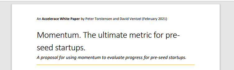 Momentum. The ultimate metric for pre-seedstartups.
